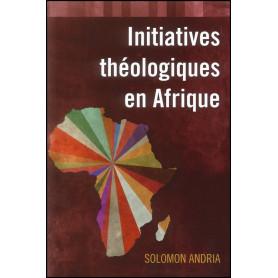 Initiatives théologiques en Afrique – Solomon Andria
