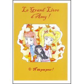 Le grand Livre d'Amy - volume 8 N'aie pas peur !