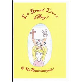 Le grand Livre d'Amy - volume 9 Un amour incroyable