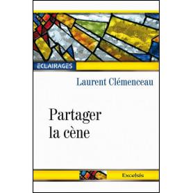 Partager la cène – Laurent Clémenceau