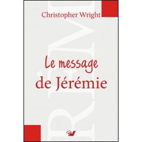 Le message de Jérémie – Christopher Wright