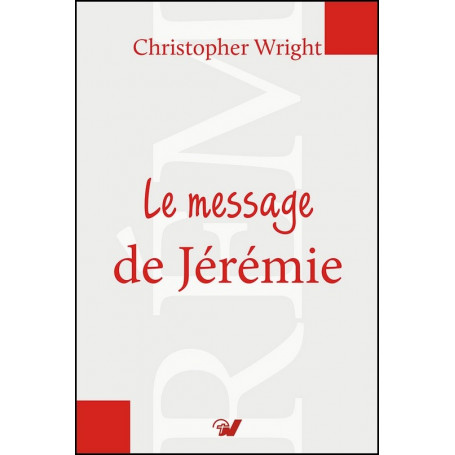 Le message de Jérémie – Christopher Wright