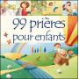 99 prières pour enfants – Editions Excelsis