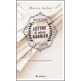 Lettre à mon barbier – Martin Luther