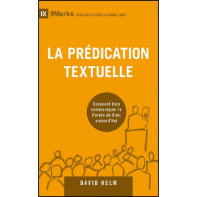 La prédication textuelle – David Helm