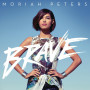 CD Brave - Moriah Peters