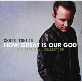 CD How great is our God - Essential collection - Chris Tomlin