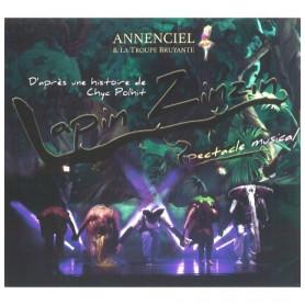 CD Chansons du spectacle musical Lapin Zinzin - Annenciel