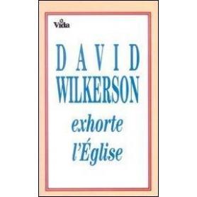David Wilkerson exhorte l'Eglise