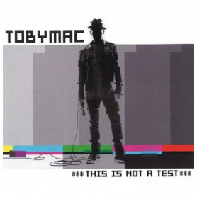 CD This is not a test - Tobymac