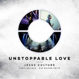CD Unstoppable love + DVD - Jesus Culture