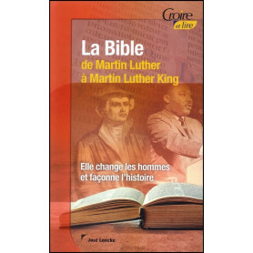 La Bible de Martin Luther à Martin Luther King – Croire et lire 46