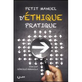 Petit manuel d'éthique pratique – Vincent Rébeillé-Borgella