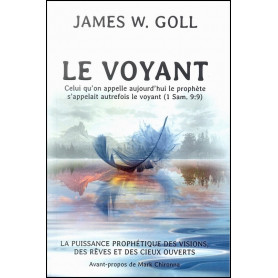 Le voyant - James W. Goll