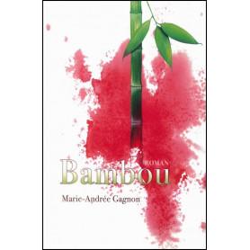 Bambou – Marie-Andrée Gagnon