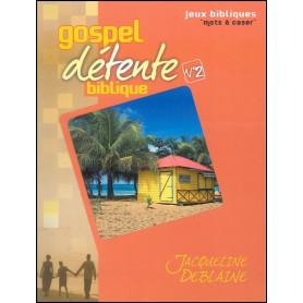 Gospel détente biblique 2