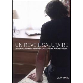 Un réveil salutaire – Jean-Marc