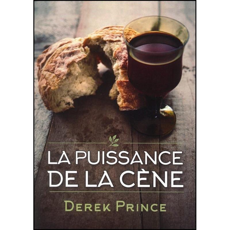 La puissance de la cène – Derek Prince