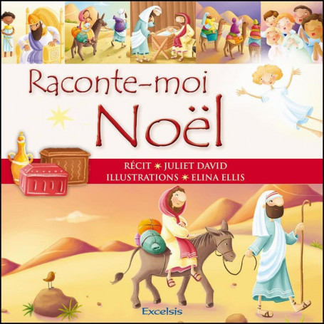 Raconte-moi Noël – Editions Excelsis