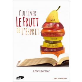 Cultiver le fruit de l'Esprit – Newberry Yan