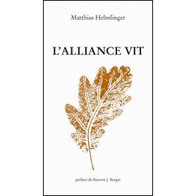 L'alliance vit – Matthias Helmlinger