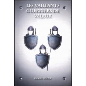 Les Vaillants Guerriers de Valeur - Daniel Yoder