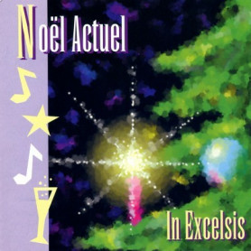 CD Noël Actuel - In Excelsis
