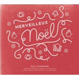 CD Merveilleux Noël - Rolf Schneider