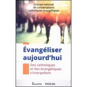 Evangéliser aujourd'hui – Editions Excelsis