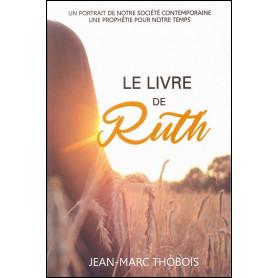 Le livre de Ruth – Jean-Marc Thobois