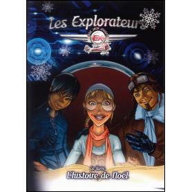 Les explorateurs – L'histoire de Noël – Editions LLB