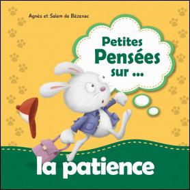 Petites pensées sur la patience - Agnès et Salem de Bézenac