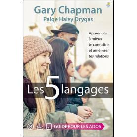 Les 5 langages - Guide pour les ados – Gary Chapman