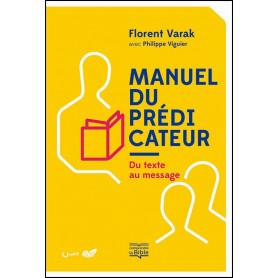 Manuel du prédicateur – Florent Varak
