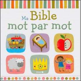 Ma Bible mot par mot – Editions Bibli'O
