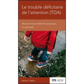 Le trouble déficitaire de l'attention TDA – Livret CCEF - Impact