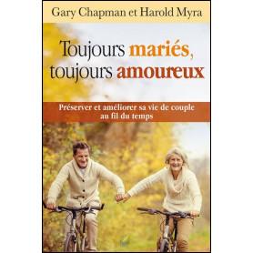 Toujours mariés toujours amoureux – Gary Chapman