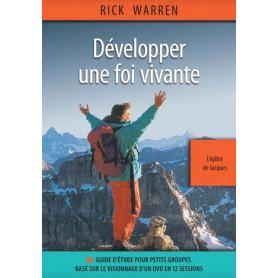 Développer une foi vivante - L'épître de Jacques – Rick Warren