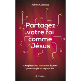 Partagez votre foi comme Jésus – Robert Coleman