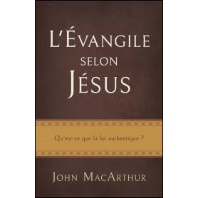 L'évangile selon Jésus – John MacArthur