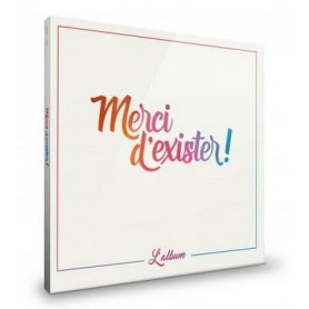 CD Merci d'exister - l'album