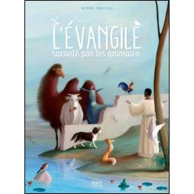 L'évangile raconté par les animaux – Editions Mame