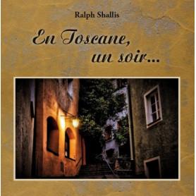 En Toscane, un soir… - Ralph Shallis