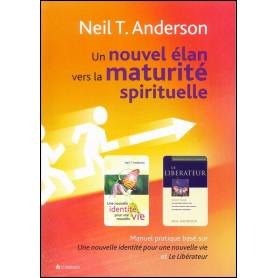 Un nouvel élan vers la maturité spirituelle – Neil T. Anderson