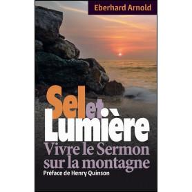 Sel et Lumière – Eberhard Arnold