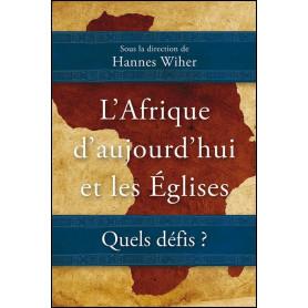 L'Afrique d'aujourd'hui et les églises – Hannes Wiher