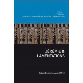 Jérémie et Lamentations – Robert Bungishabaku Katho