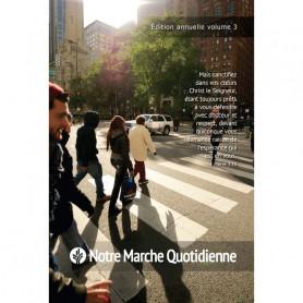 Notre marche quotidienne avec Dieu – Edition annuelle volume 3