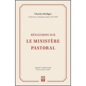 Réflexions sur le ministère pastoral – Charles Bridges