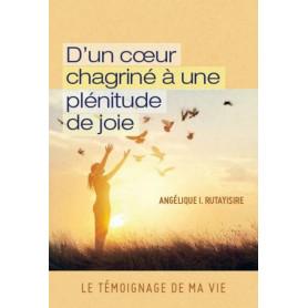 D'un coeur chagriné à une plénitude de joie – Angélique I. Rutayisire
